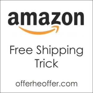 Amazon free delivery trick: Don't Pay delivery charge even for order less than Rs.499